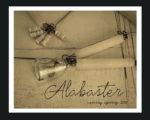 Alabaster – Spring Preview